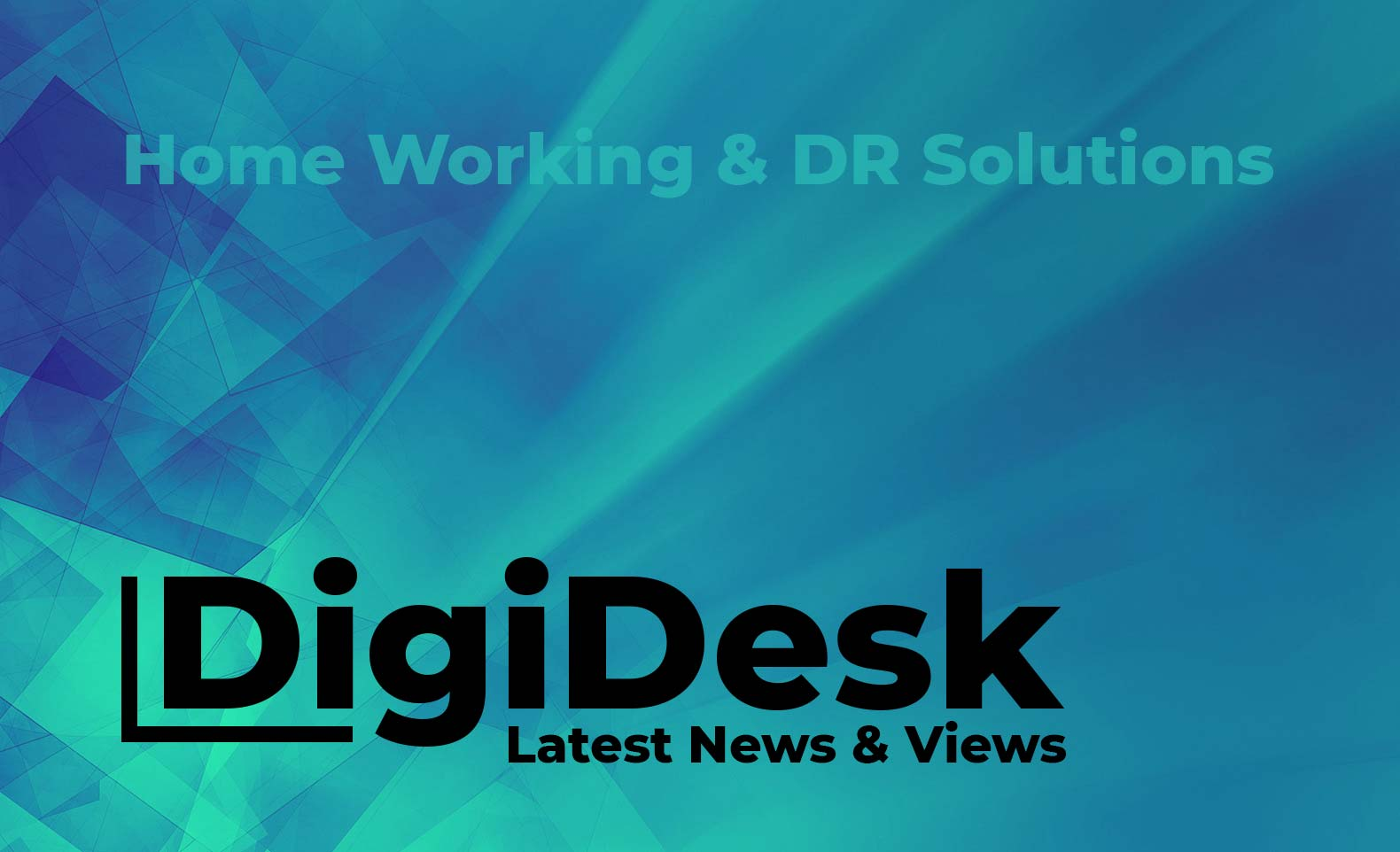 Blog banner - Home working and DR solutions