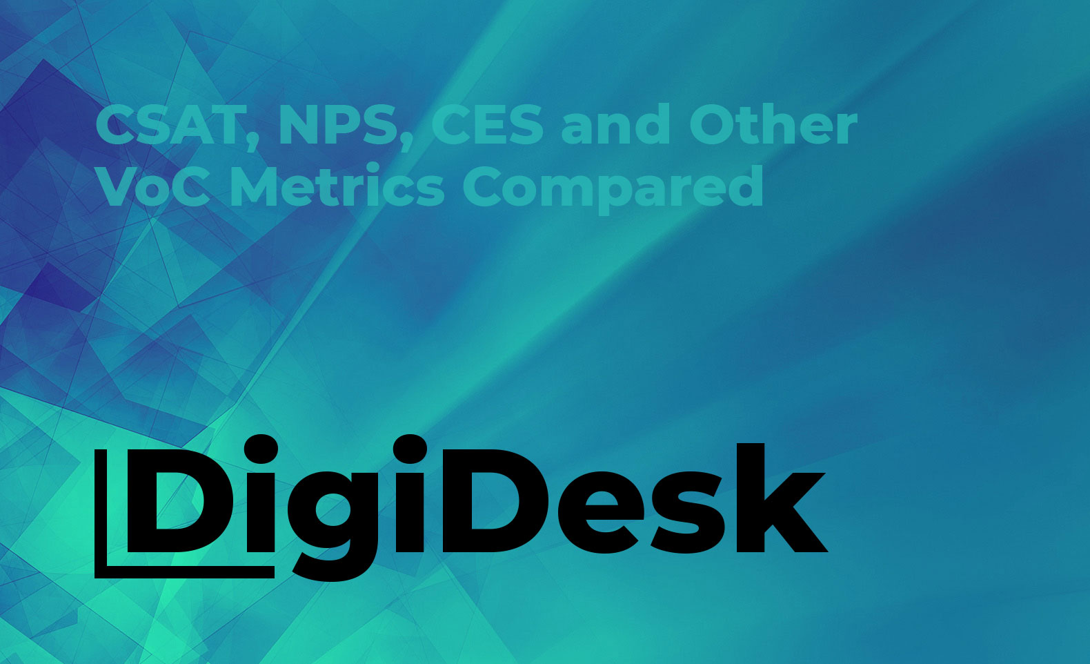 CSAT, NPS, CES and Other VoC Metrics Compared