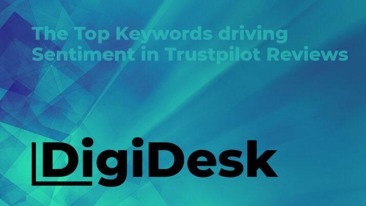 The Top Keywords driving Sentiment in Trustpilot Reviews