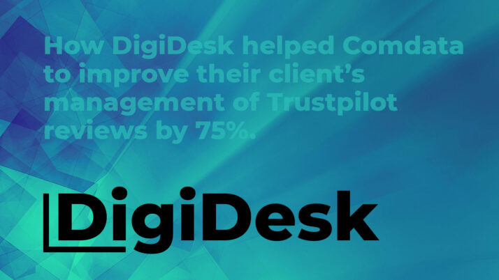How DigiDesk helped Comdata to improve their client's management of Trustpilot reviews by 75%.